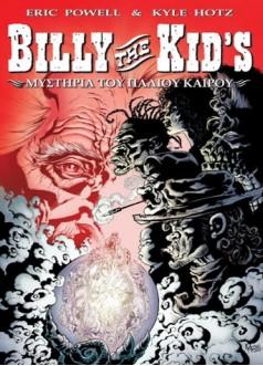 BILLY THE KID'S: Μυστήρια Του Παλιού Καιρού