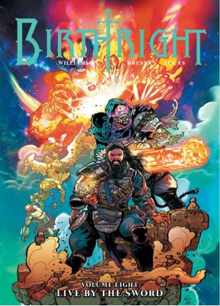 Birthright Vol. 8: Live Βy Τhe Sword