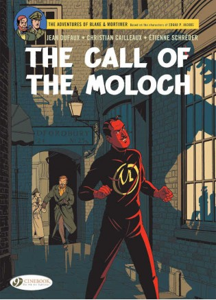 Blake & Mortimer: The Call of the Moloch: The Sequel to the Septimus Wave (Blake & Mortimer Volume 27)