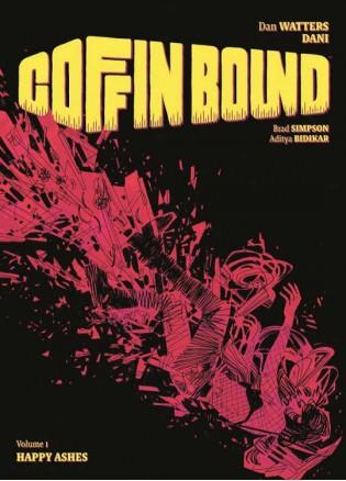 Coffin Bound Volume 1: Happy Ashes