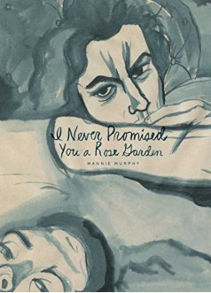 I Never Promised You Α Rose Garden