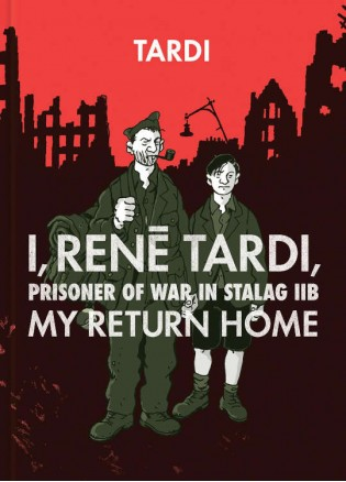 I, Rene Tardi, Prisoner of War at Stalag IIB Vol. 2