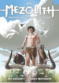 MEZOLITH - Όνειρα Και Εφιάλτες Στην Εποχή Του Λίθου #1