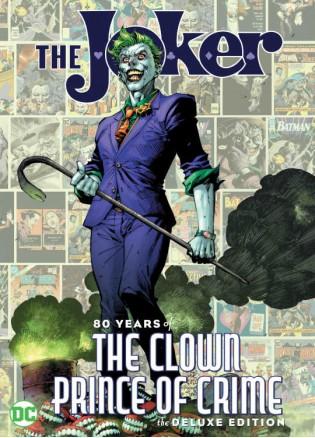 Joker 80 Years Of The Clown Prince Of Crime HC