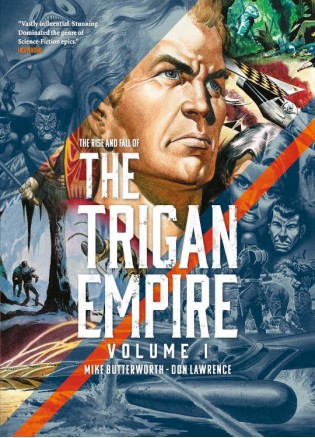 The Rise And Fall Of The Trigan Empire Volume One