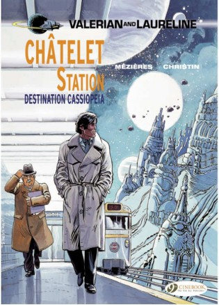 Valerian 09 - Chatelet Station, Destination Cassiopeia