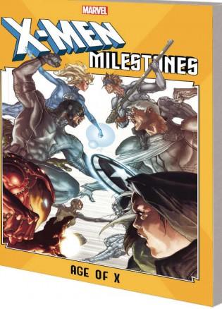 X-Men Milestones TP Age Of X